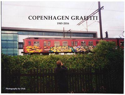 Copenhagen Graffiti 1985-2016