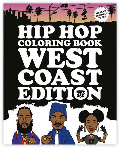 Hip Hop Coloring Book - West Coast Edition