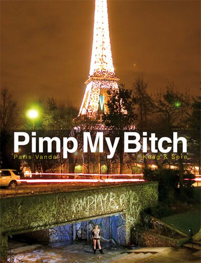 Pimp My Bitch