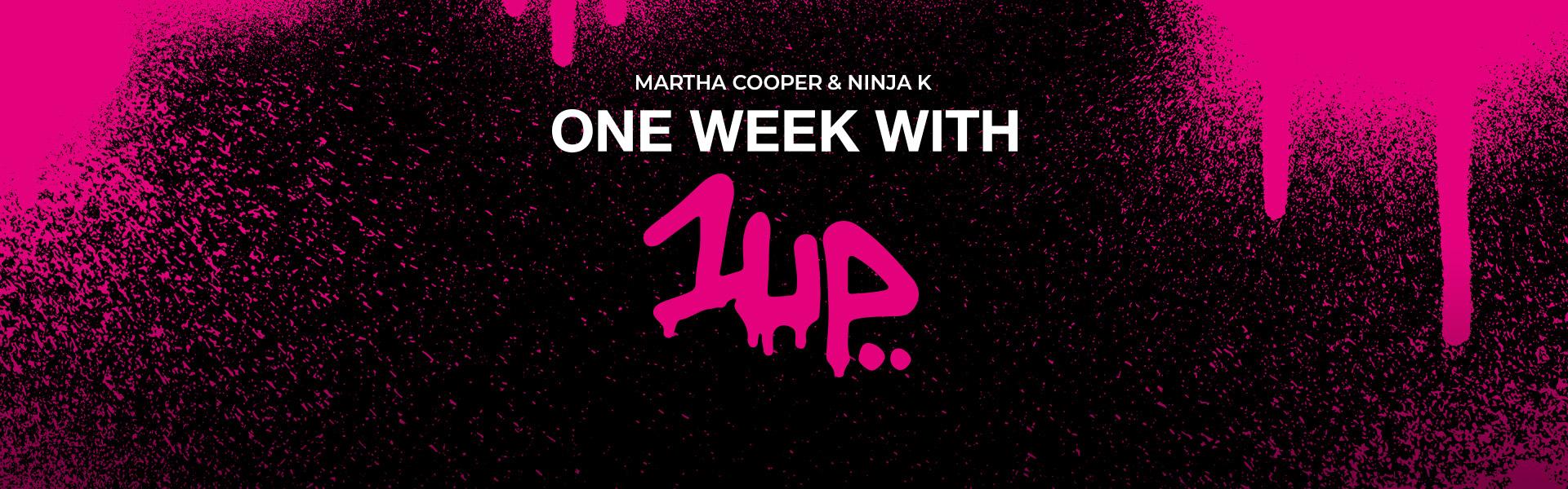 Martha Cooper: One Week With One UP